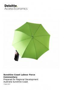 Sunshine Coast Labour Force Commentary, Deloitte Access Economics 2017
